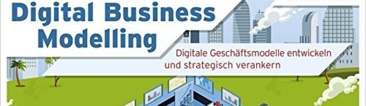 Digital Business Modelling (C. Hoffmeister)